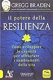 Il potere della resilienza. La scienza di prosperare nel mondo che cambia