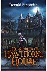The Secrets of Hawthorne House Kindle Edition