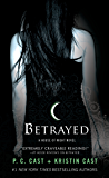 Betrayed (House of Night, Book 2): A House of Night Novel