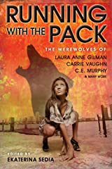 Running with the Pack (Kitty Norville) Kindle Edition
