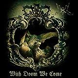 With Doom We Come [VINYL]