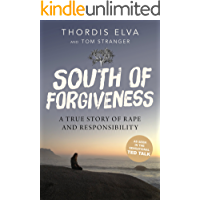 South of Forgiveness: A True Story of Rape and Responsibility (English Edition)