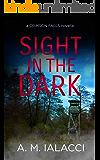 Sight in the Dark (A Crimson Falls Novella)