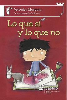 Lo que sí y lo que no (serie blanca) (Spanish Edition)