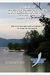 Sustainable Future of Mankind Kindle Edition