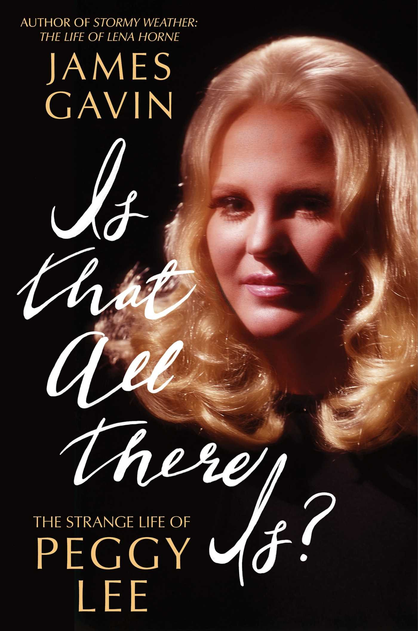Is That All There Is?: The Strange Life of Peggy Lee pdf epub