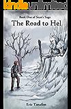 The Road to Hel (Sean's Saga Book 1)