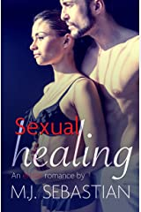 Sexual Healing (An erotic romance) Kindle Edition