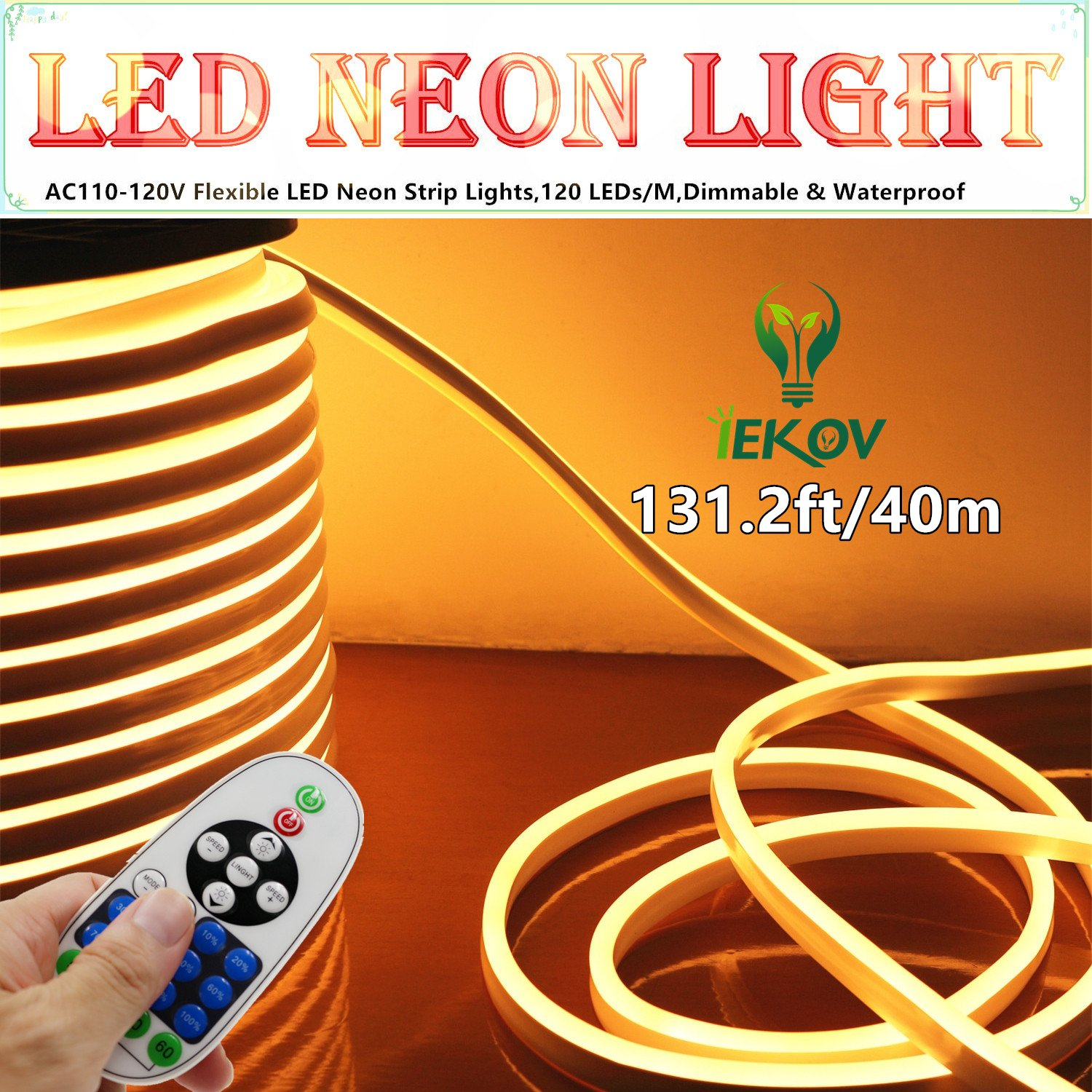 LED NEON LIGHT, IEKOV™ AC 110-120V Flexible LED Neon Strip Lights, 120 LEDs/M, Dimmable, Waterproof 2835 SMD LED Rope Light + Remote Controller for Home Decoration (131.2ft/40m, Warm White)