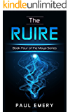 The Ruire (The Maya Series Book 4)