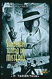 Sandman - Teatro do Mistério: O Tarântula - Volume 1