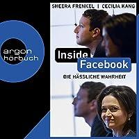 Inside Facebook (German edition): Die hässliche Wahrheit