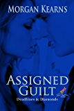 Assigned Guilt (Deadlines & Diamonds, #5.5)