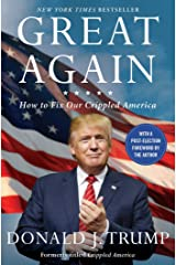 Great Again: How to Fix Our Crippled America Paperback
