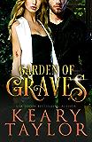 Garden of Graves: Blood Descendants Universe (Garden of Thorns Book 3)