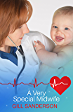 A Very Special Midwife: A Heartwarming Medical Romance (Dell Owen Hospital Book 1)