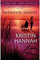 Between Sisters: A Novel Kindle Edition