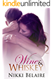 Wine & Whiskey - A Bad Boy Mobster Romance (Surviving Absolution Book 1)