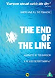 The End Of The Line [DVD] [2009]
