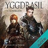 La Rébellion: Yggdrasil 2