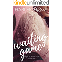 Waiting Game (High Stakes Love Book 1)