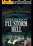 I'll Storm Hell