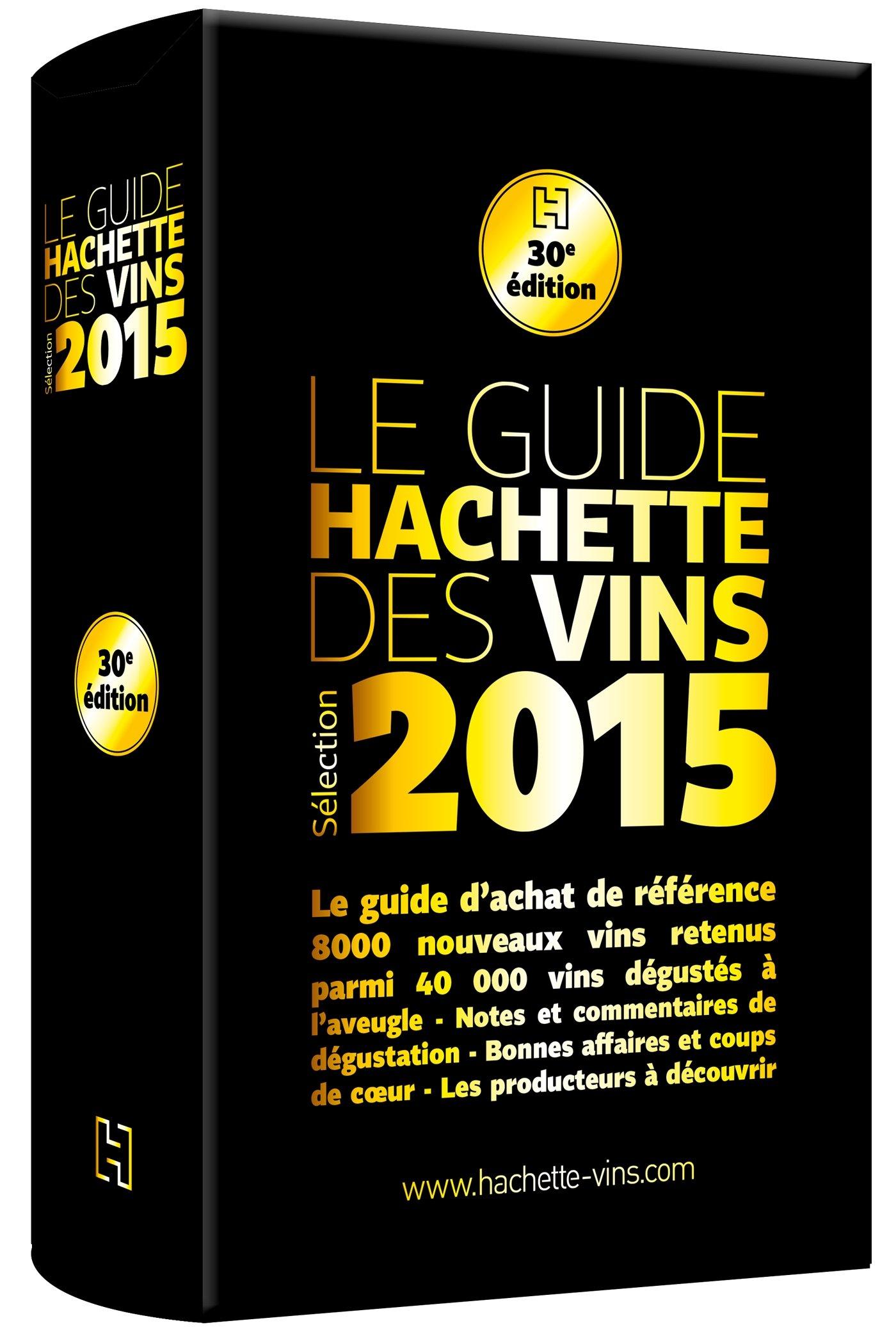 Le guide Hachette des vins 2015