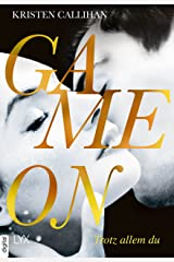 Game on - Trotz allem du (Game-on-Reihe 4) (German Edition) Kindle Edition