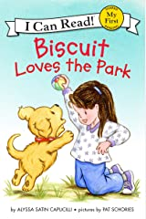 Biscuit Loves the Park (My First I Can Read) Kindle Edition