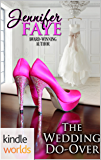 Four Weddings and a Fiasco: The Wedding Do-Over (Kindle Worlds Novella)