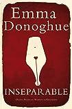 Inseparable: Desire Between Women in Literature