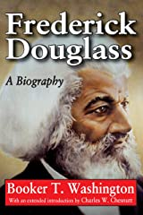 Frederick Douglass: A Biography Kindle Edition