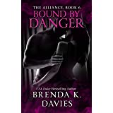 Bound by Danger (The Alliance Book 6)