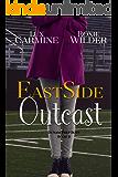 Eastside Outcast (Dunam Prep Boys Book 3)
