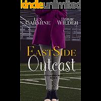 Eastside Outcast: Contemporary High School Reverse Harem Series (Dunam Prep Boys Book 3)
