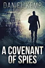 A Covenant Of Spies (Lies And Consequences Book 4) Kindle Edition