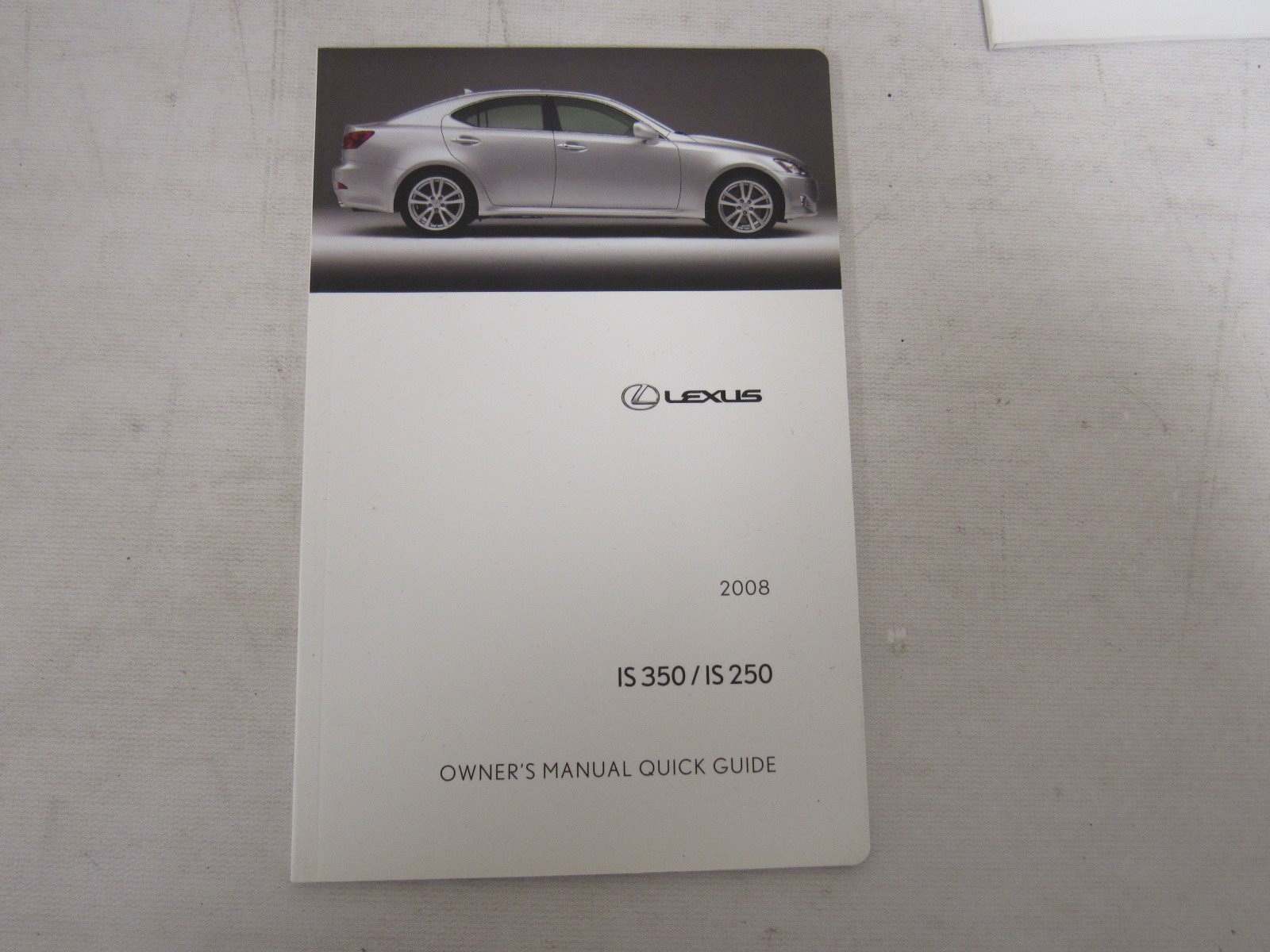 2008 Lexus IS 350/IS 250 Owners Manual Guide Book: Lexus: Amazon.com: Books