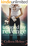 Trapped By Revenge: A Shelby Nichols Adventure (English Edition)