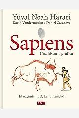 Sapiens. Una historia gráfica: Volumen I: El nacimiento de la humanidad Edición Kindle