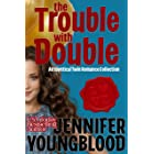 The Trouble With Double: An Identical Twin Romance Collection
