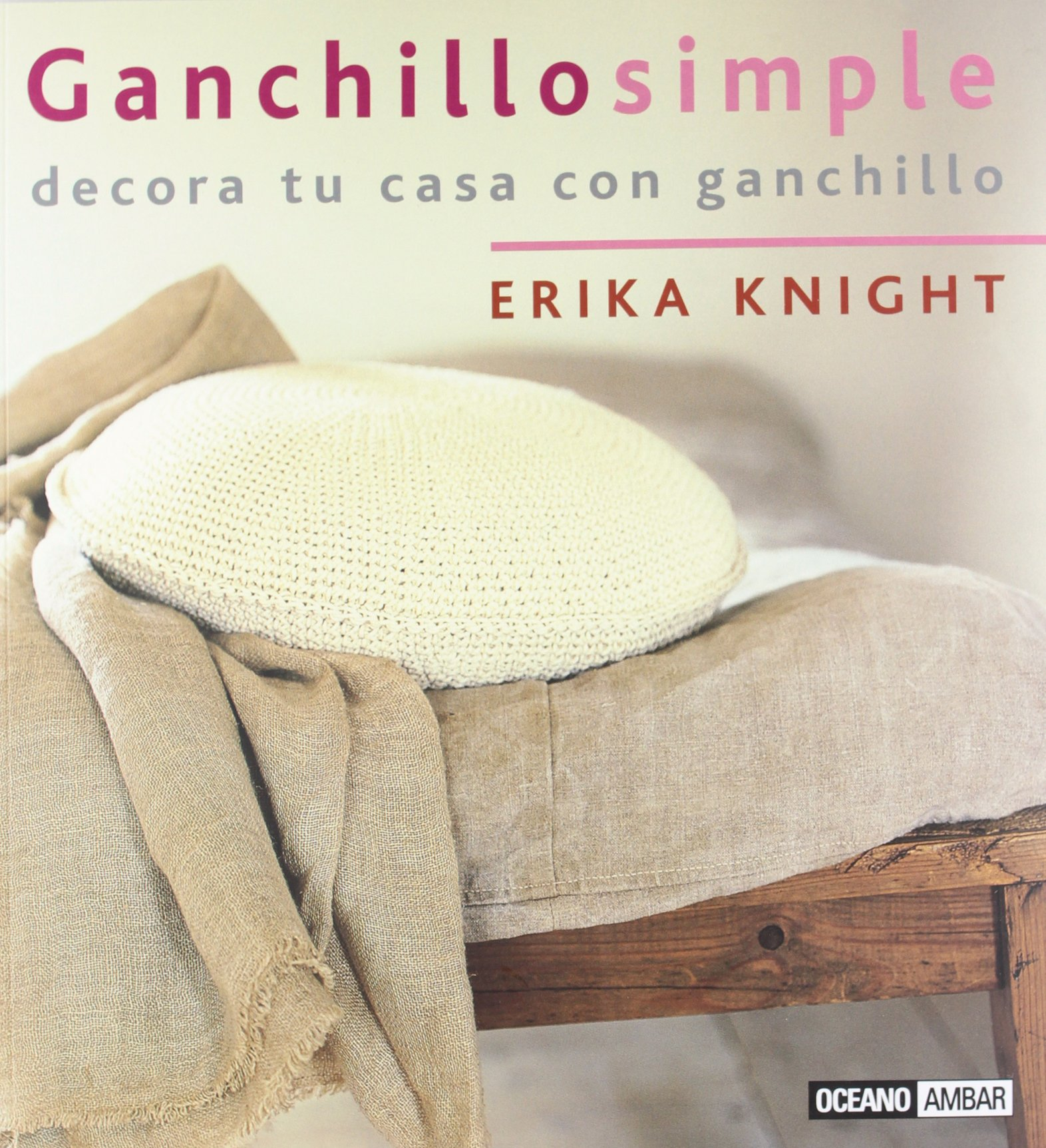 Amazon.com: Ganchillo simple/ Simple Crochet: Para Ti Y Tu ...