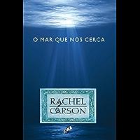 O mar que nos cerca (Rachel Carson)