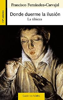 Donde duerme la ilusión (Cuadernos Palabra nº 150) (Spanish Edition)
