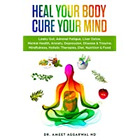 Heal Your Body, Cure Your Mind (Heal Your Body Cure Your Mind Book 1)