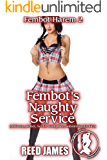 Fembot's Naughty Service (Fembot Harem 2): (A Harem, Robot, Sci Fi, Workplace, Submissive Erotica)