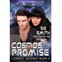 Cosmos' Promise: Science Fiction Romance (Cosmos' Gateway Book 4)