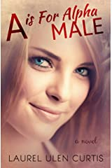 A is for Alpha Male Kindle Edition