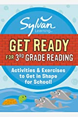 Get Ready for 3rd Grade Reading: Activities & Exercises to Get in Shape for School! (Sylvan Summer Smart Workbooks) Kindle Edition