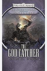 The God Catcher: Ed Greenwood Presents: Waterdeep (Greenwood Presents Waterdeep Book 5) Kindle Edition