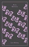 Anna Karenina (A Penguin Classics Hardcover)